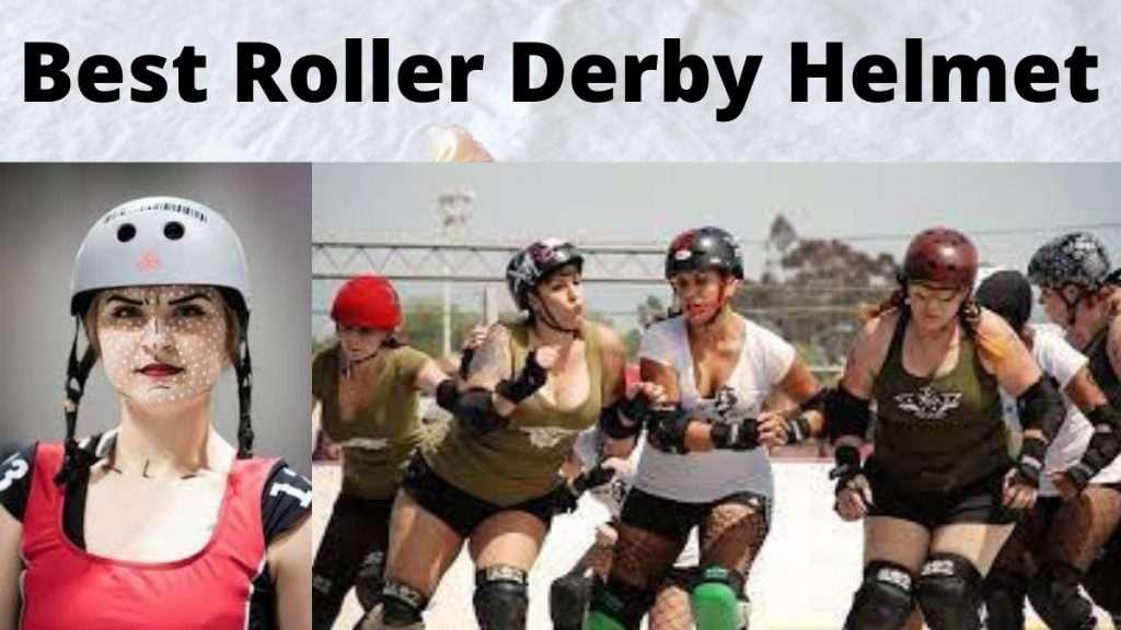 Best Roller Derby Helmet