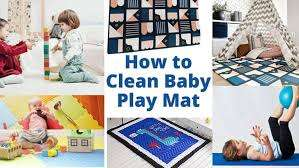 How to Clean Baby Mat