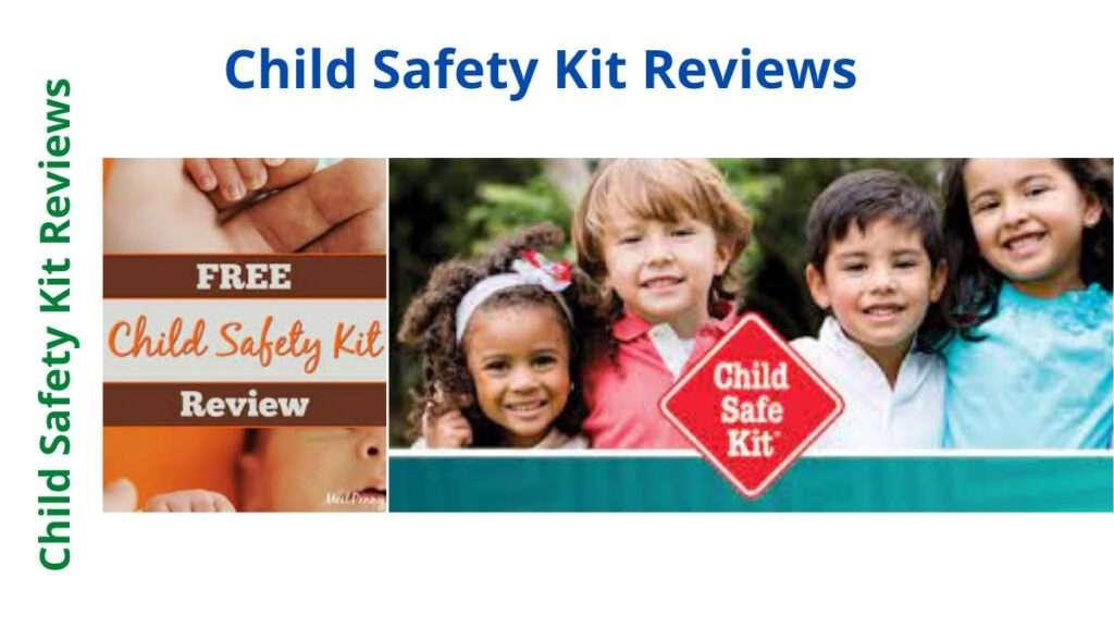 Child Safety Kit Reviews