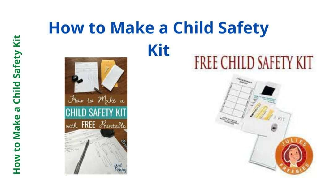 How to Make a Child Safety Kit