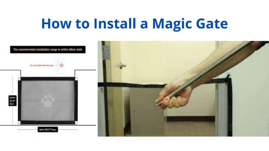 How to Install a Magic Gate