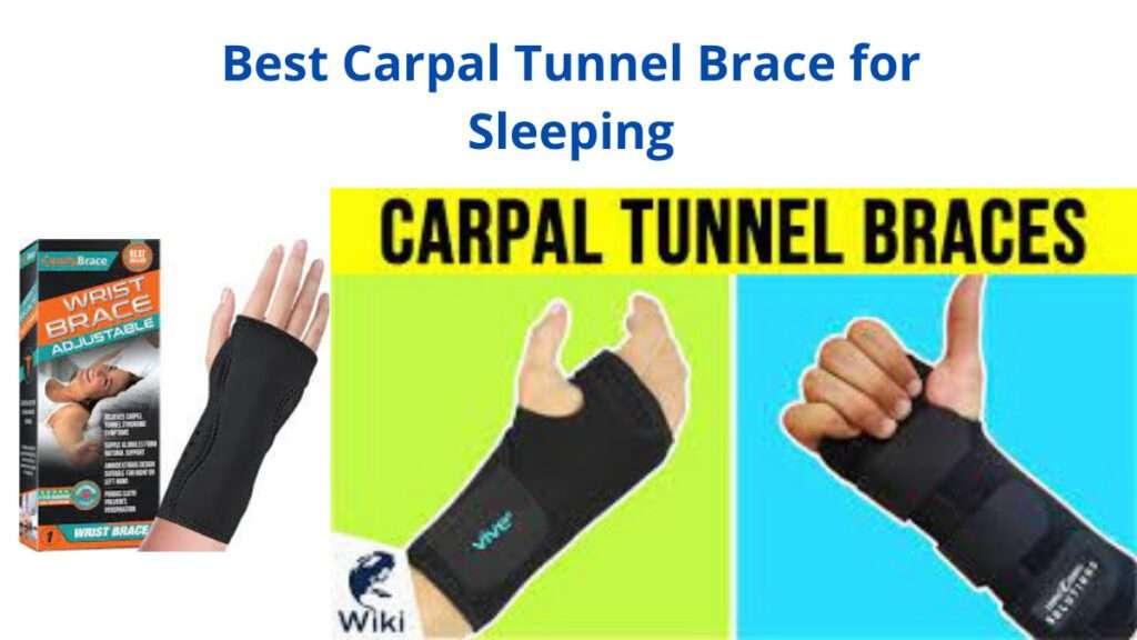 Best Carpal Tunnel Brace for Sleeping