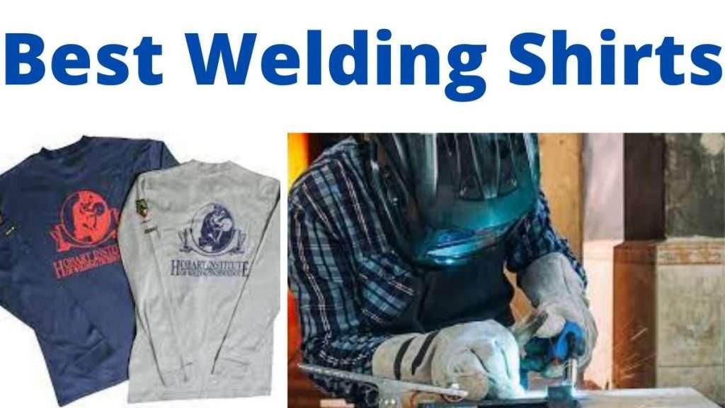 Best Welding Shirts
